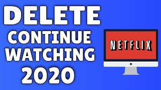 How To Delete Continue Watching on Netflix - 2020