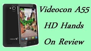Videocon A55 HD Review- Features, Specifications, Gaming and Benchmark