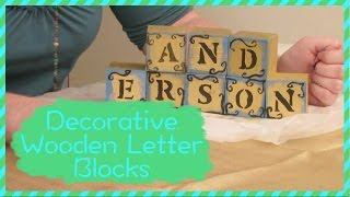 How To Make Decorative Wooden Letter Blocks