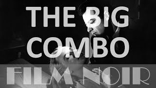 Repeat youtube video The Big Combo (1955) [French, Spanish, German  & English subs, Full movie, Film Noir]