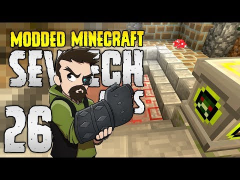 Minecraft SevTech: Ages | 26 | PAYBACK TIME! | Modded Minecraft 1.12.2