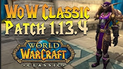 Classic WoW Patch 1.13.4 Notes Overview