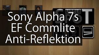 Anleitung: Comlite EF Adapter - Gegenlichtreflektion vermindern