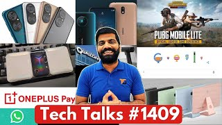 Tech Talks # 1409-PUBG LITE APK, Nokia Custom UI, Huawei P50, TikTok on Top, Reno 6, Realme 8 5G