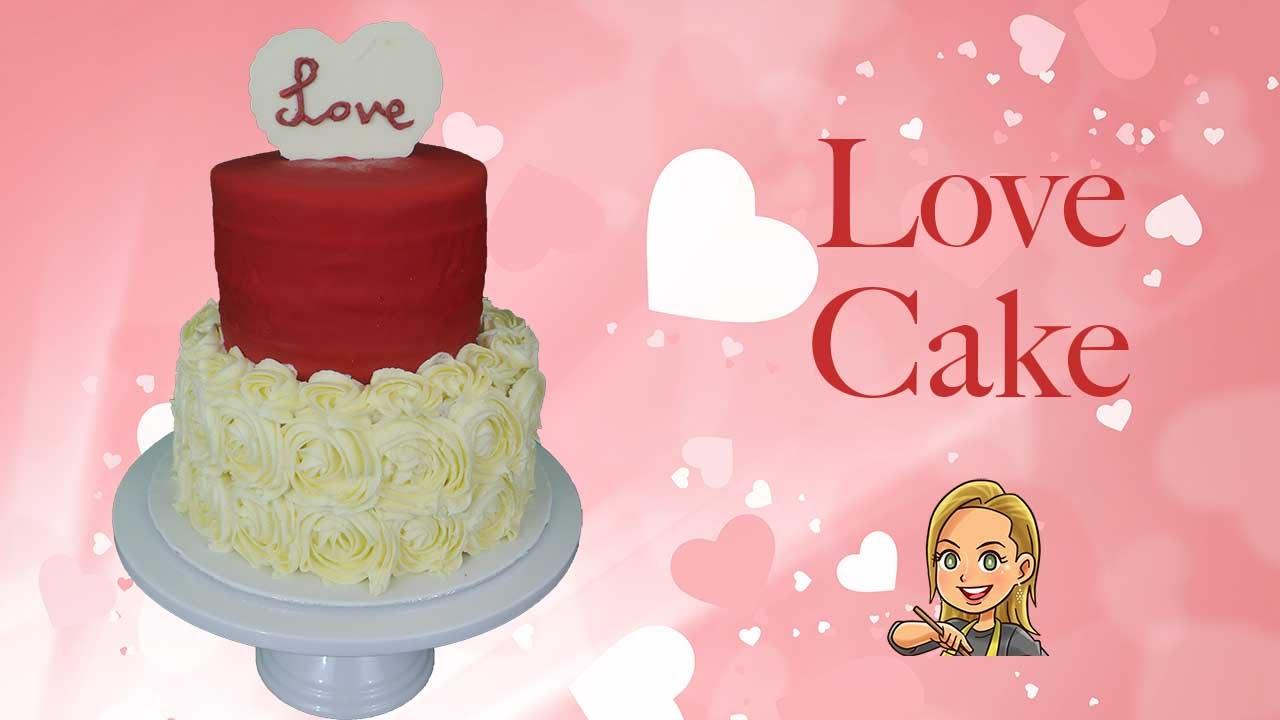 Love Cake Valentine S Day Engagement Or Wedding Cake Youtube
