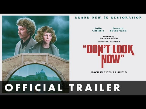 DON'T LOOK NOW - Official Trailer - Starring Donald Sutherland and Julie Christie
