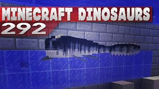 Minecraft Dinosaurs! || 292 || Tylosaurus