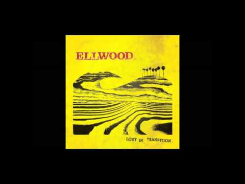 Ellwood - Lost In Transition (Full Album)