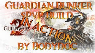 [Guild Wars 2] - Guardian sPvP Team Arena Bunker Build - In Action