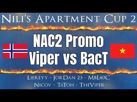 NAC2 Promo | Viper vs BacT
