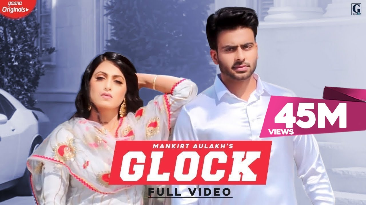 GLOCK By Mankirt Aulakh (Official Song) Latest Punjabi Songs 2019 | GK DIGITAL | Geet MP3