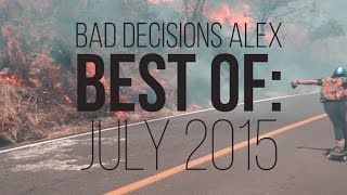 Best of Longboarding: July 2015 - Alex Bad Decisions Ameen - Skate[Slate].TV
