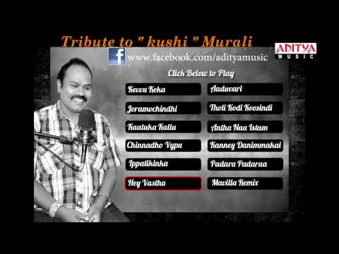 Tribute to kushi Murali   Telugu Songs Jukebox