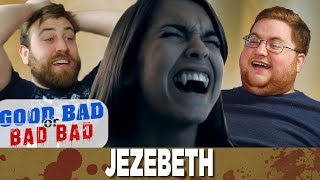 Jezebeth - Good Bad or Bad Bad #74