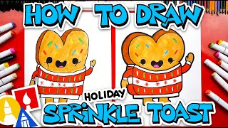 How To Draw Holiday Sprinkle Toast - Holiday Art YouTube Kids