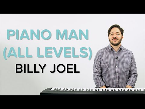 How To Play 'PIANO MAN (ALL LEVELS)' By Billy Joel On The Piano -- Playground Sessions