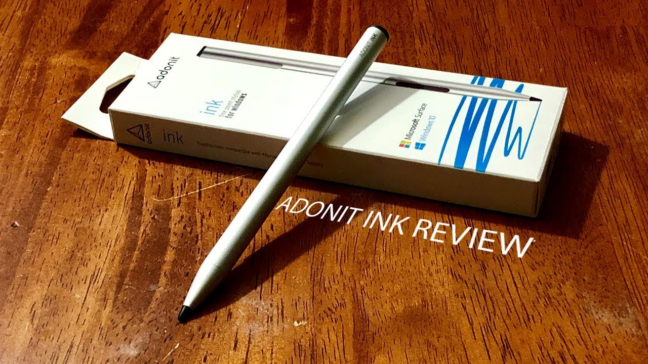 Adonit Ink Windows 10 Stylus Review
