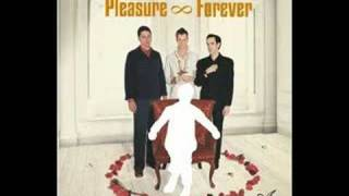 Pleasure Forever - Wicked Shivering Columbine