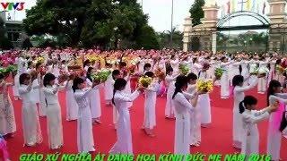 Dâng hoa kính Đức Mẹ 2016 - Giáo xứ Nghĩa Ải đc lên sóng truyền hình VTV3