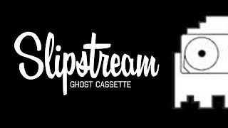 Ghost Cassette - Slipstream (Lyrics) [Strings]