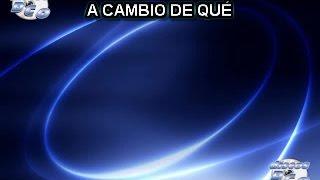Karaoke Canta como Jenny Rivera - A CAMBIO DE QUE