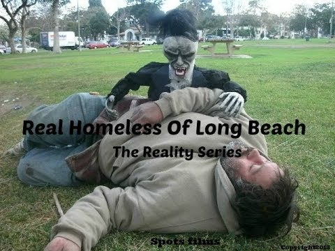 Real Homeless Of Long Beach Web Series Number 8