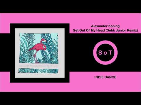 Alexander Koning - Get Out Of My Head (Sebb Junior Remix) [Indie Dance] [Suppressed Energy]