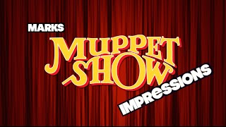 Muppet Show Voices Impressions | THE MUPPET SHOW | Mark Read