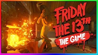 IS IT HOT IN HERE? | Friday the 13th Game Early Gameplay