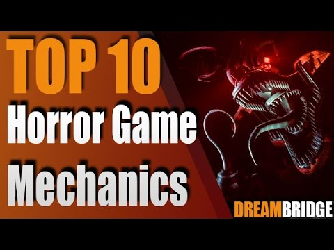 Top 10 Horror Game Mechanics