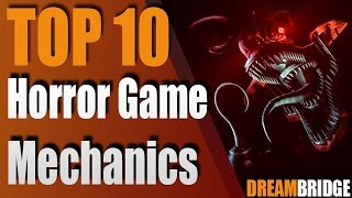 Top 10 Horror Game Mechanics