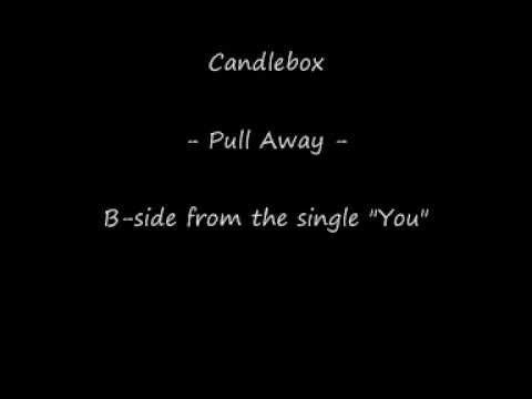 Candlebox - Pull Away -