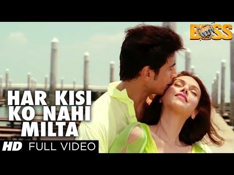 Boss Har Kisi Ko Nahi Milta Yahan Pyaar Zindagi Mein Full Song