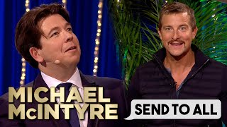 Naked Parachuting Bear Grylls?! | Send To All | Michael McIntyre's Big Show