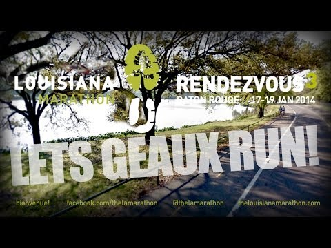 2014 Let's Geaux Run! - The Louisiana Marathon Story