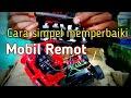 Cara memperbaiki mobil RC