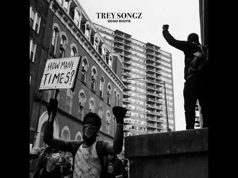 Trey Songz: 2020 Riots How Many More Times (audio)