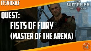 The Witcher 3: Fists Of Fury: Champion Of Champions | Master Of The Arena