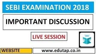 Important discussion on SEBI Exam | SEBI Examination 2018 |