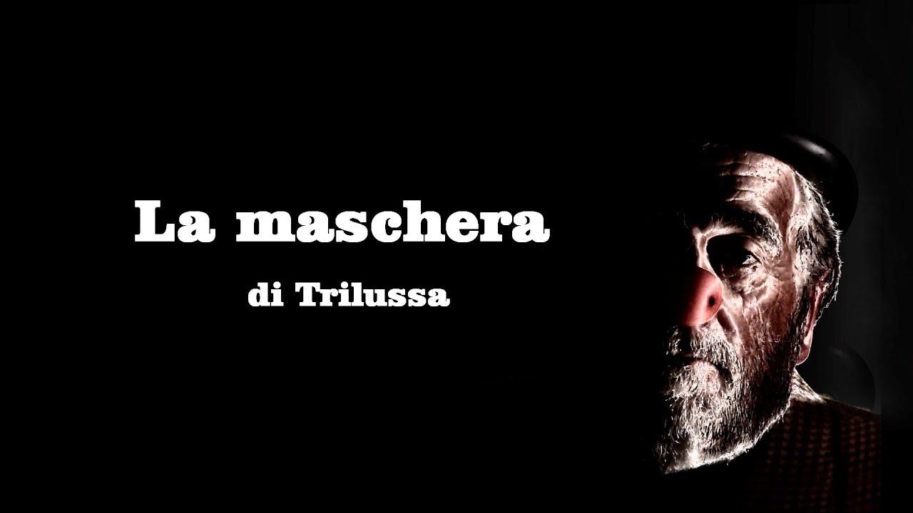 La maschera - (di Trilussa) - Maurizio Angeletti