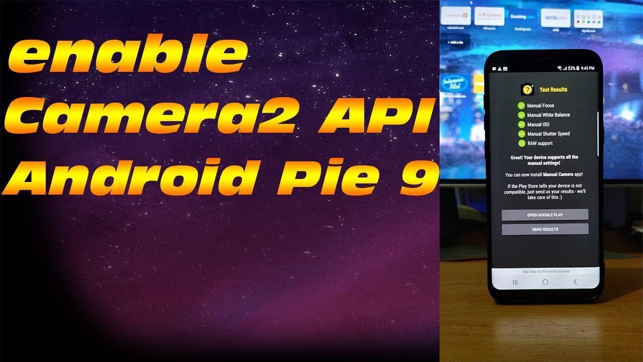 cara mengaktifkan Camera2 API Android 9 Pie Tested Xiaomi Mi A2 (How To  enable Camera2 API)