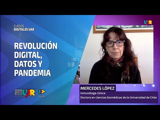 Curso Revolución Digital: Datos y pandemia [Semana 4] Entrevista Mercedes López