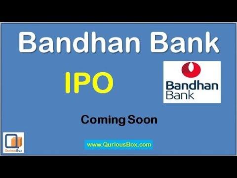 Bandhan Bank Ipo Upcoming IPO Basic Information   QuriousBox
