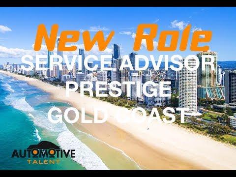 SERVICE ADVISOR - PRESTIGE - GOLD COAST