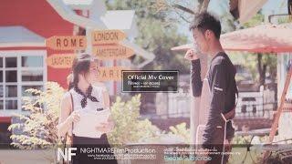 Mv(Cover) ที่รัก(เธอ) - เอก สุระเชษฐ์ by NIGHTMAREFilm