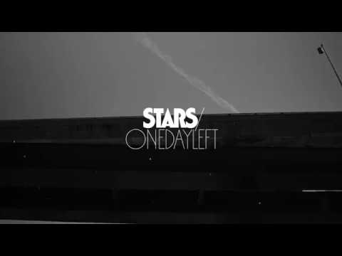 Stars - One Day Left (Official Lyric Video)