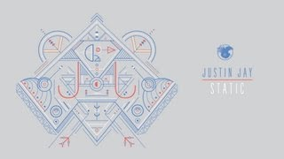 Justin Jay - Static