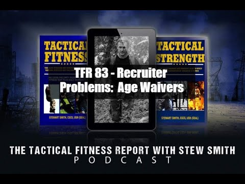 TFR 83 - Recruiter Problem: Age Waivers