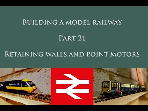Building a model railway part 21 retaining wall and point motors