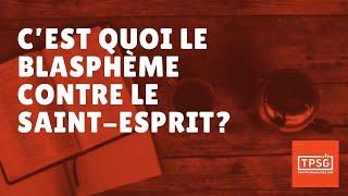 Download Video Qu'est-ce que le blasphème contre le Saint-Esprit? (Episode 5) MP3 3GP MP4
